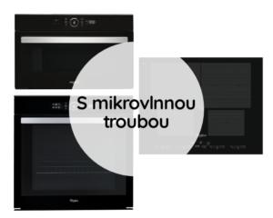 Trouba + Varná deska + Mikrovlnná trouba
