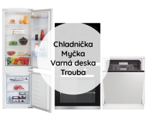 Trouba + Varná deska + Chladnička + Myčka