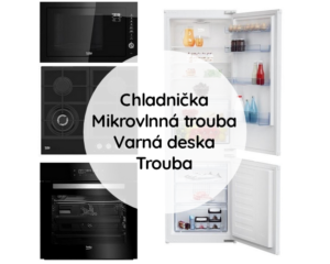 Trouba + Mikrovlnná trouba + Varná deska + Chladnička